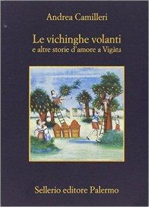 Le vichinghe volanti e altre storie d'amore a Vigàta